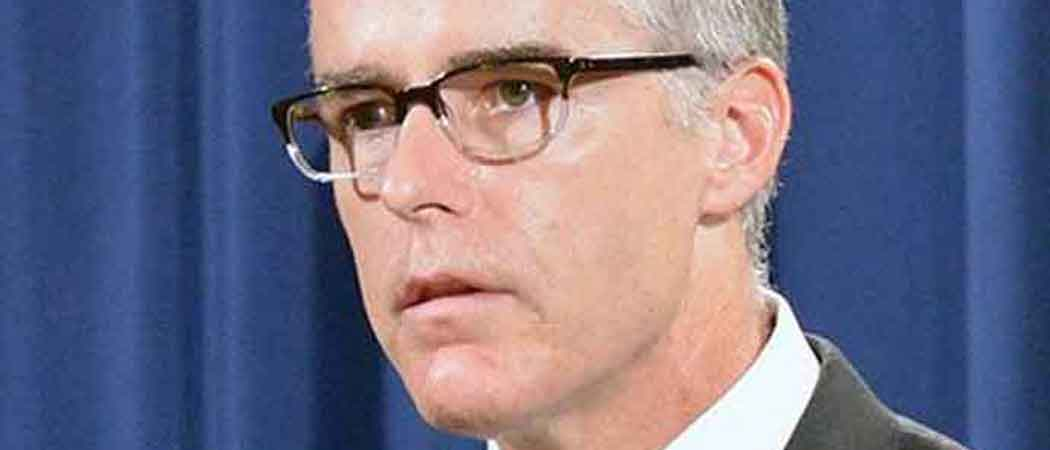Andrew McCabe Files Lawsuit Agains DOJ & FBI, Arguing That His Firing Was Trump's Doing